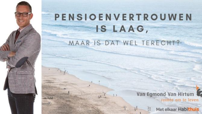 Pensioenvertrouwen Is Laag, Maar Is Dat Wel Terecht?